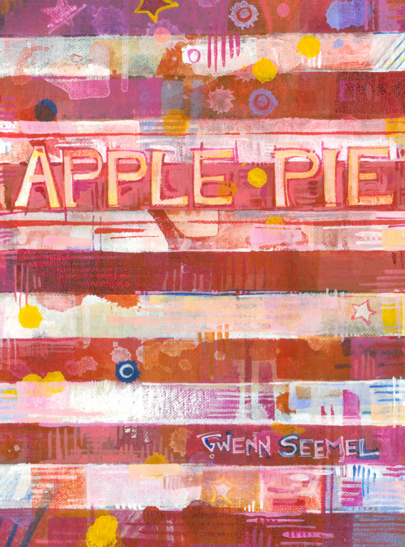 Apple Pie, catalogue de l'art de Gwenn Seemel