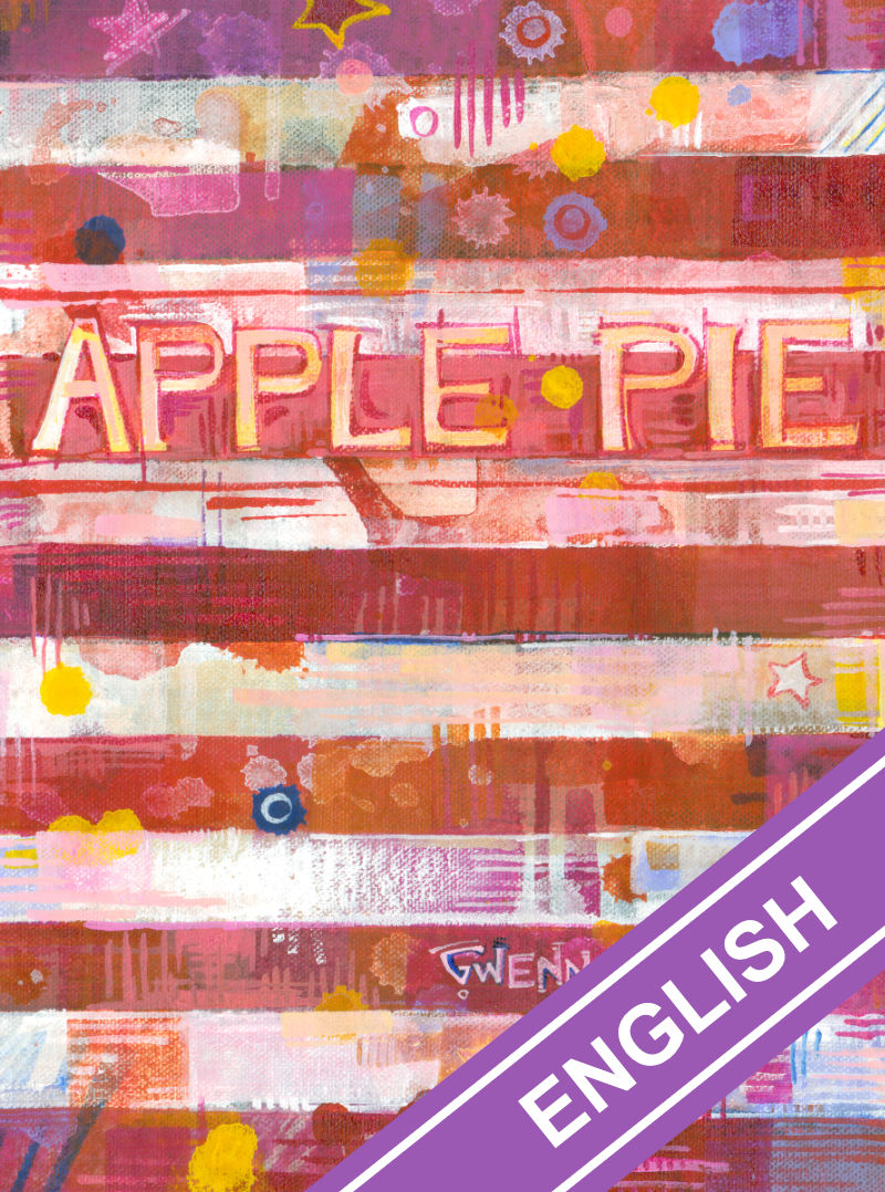 Apple Pie by Gwenn Seemel, exhibition catalog that helps you understand what it means to be an American