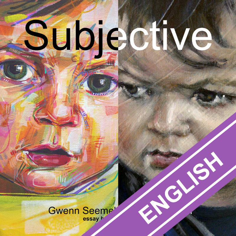 Subjective by Gwenn Seemel and Becca Bernstein, with an introduction by Richard Brilliant