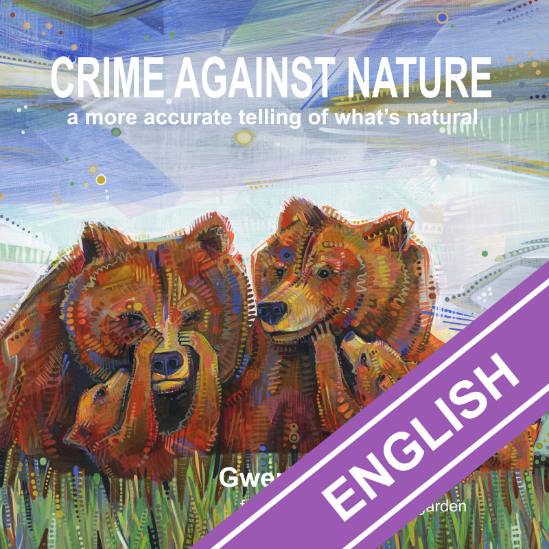 Crime Against Nature by Gwenn Seemel, illustrated book about the true diversity of natural behaviors