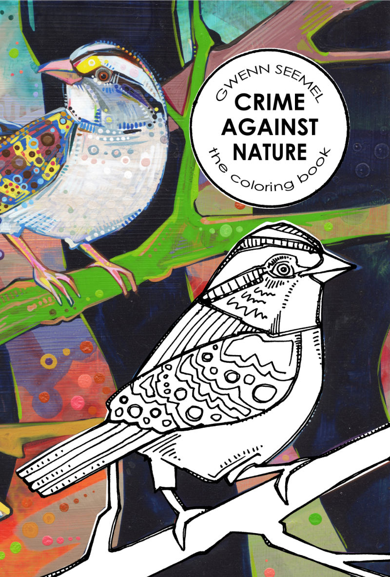 Crime Against Nature, a coloring book by Gwenn Seemel