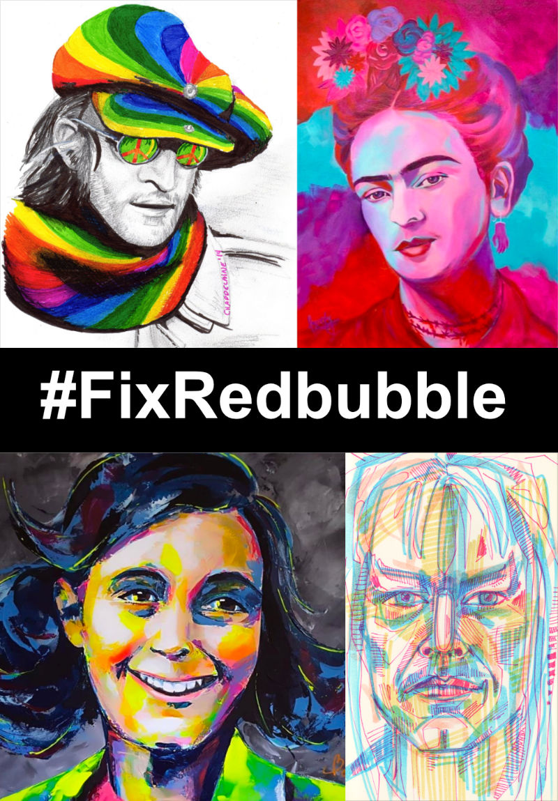 #FixRedbubble, art by Sandra Chapdelaine, Luzdy, Marie-Armelle Borel, and me